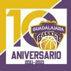 10º Aniversario Guadalajara Basket 2011 – 2021